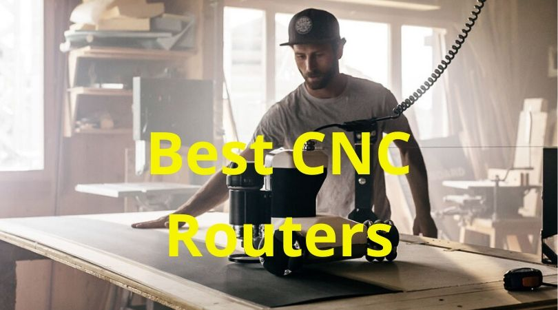 Best CNC Routers