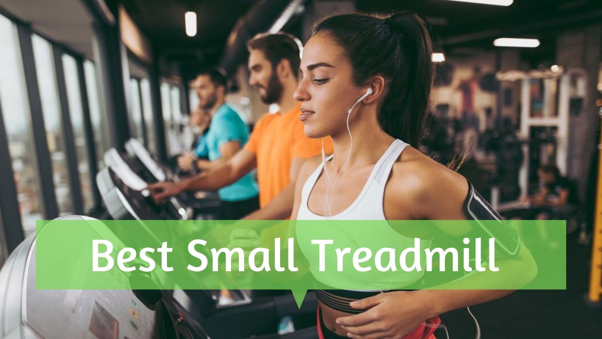 Best Small Treadmill