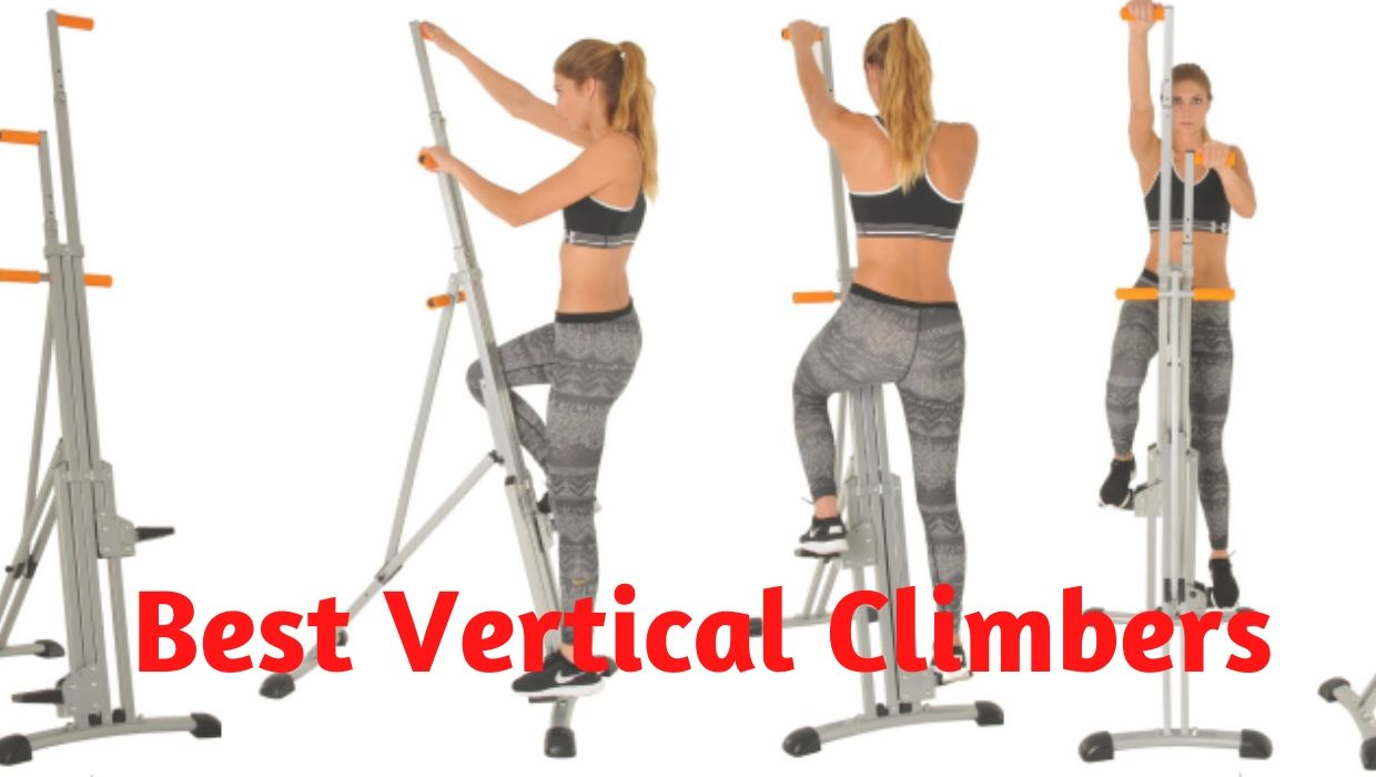 Best Vertical Climbers