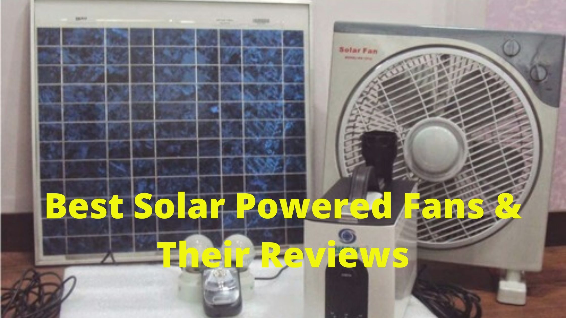 Best Solar Powered Fans